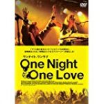 ONE night ONE Love 動画