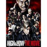 HiGH & LOW 映画 動画