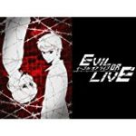 evil or live 11話 動画